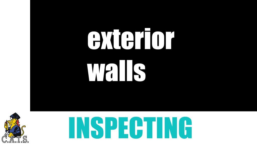 Inspecting: Exterior Walls