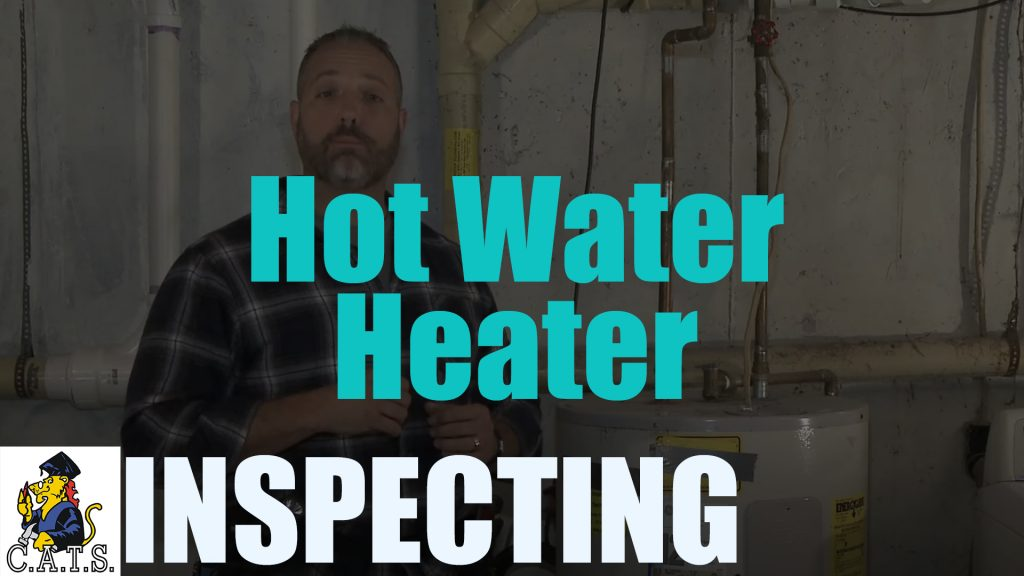 Inspecting: Hot Water Heater