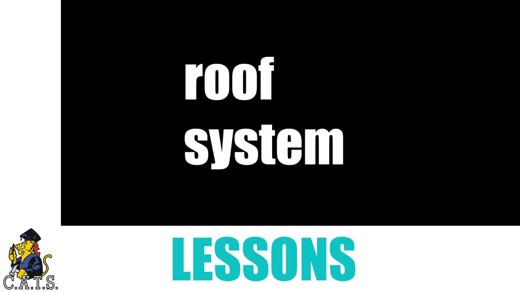 Roof System Lesson