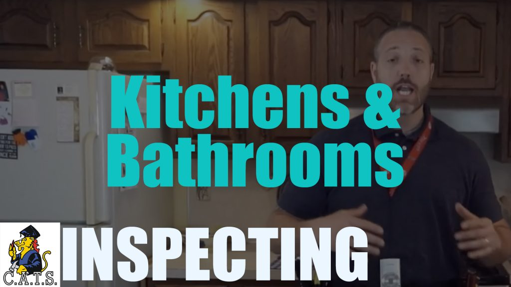 Inspecting: Kitchens & Bathrooms